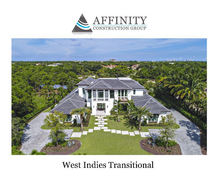 View West Indies Transitional Home by Ron Rosenzweig