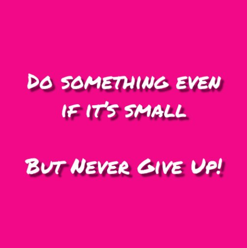 View Never Give Up! Journal #8 by Felicia V. Bland