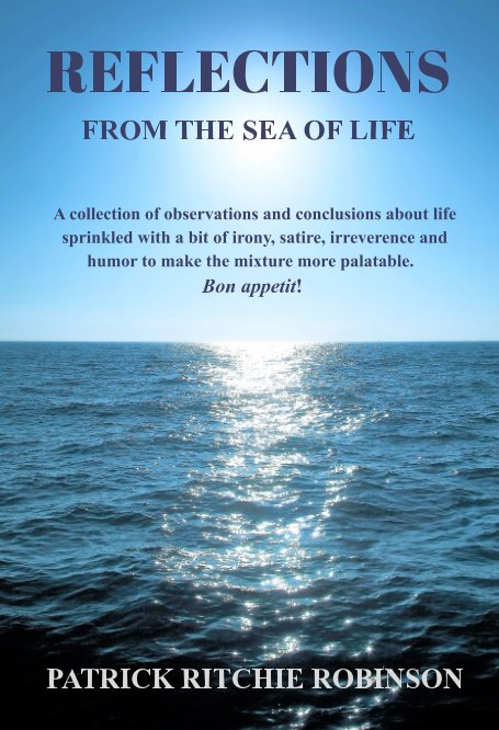 View REFLECTIONS From the Sea of Life by Patrick Ritchie Robinson