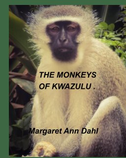 The Monkeys of KwaZulu book cover