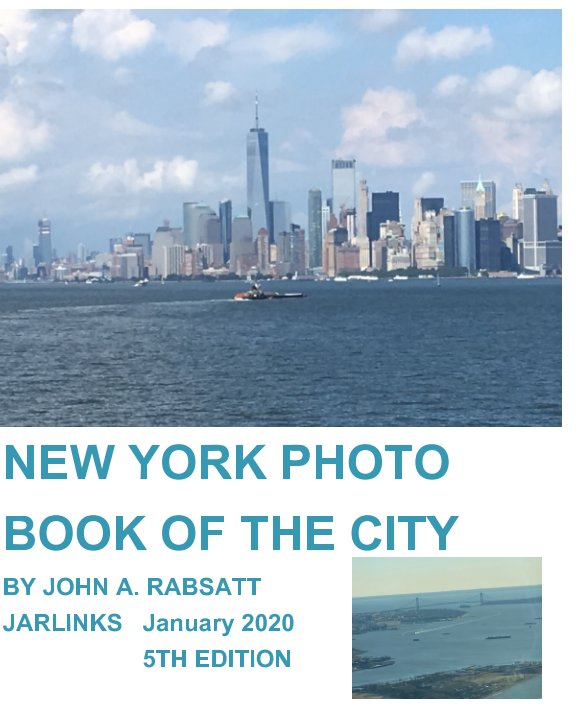 View New York Photo Book Of The City 5th Edition by John Rabsatt