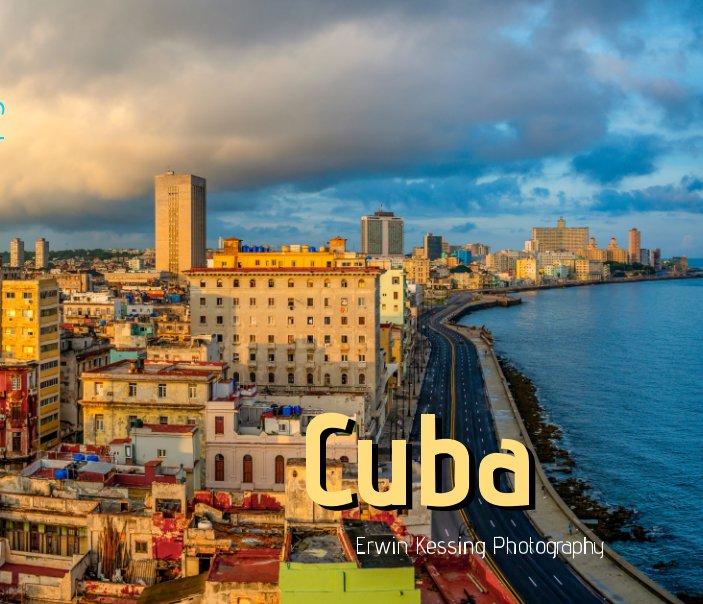 View cuba by erwin kessing