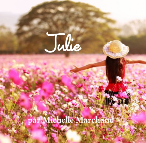 View Julie by Michelle Marchand