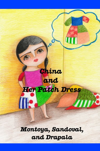 View China and Her Patch Dress by Drapala, Montoya, Sandoval