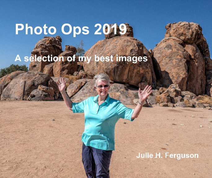 View Photo Ops 2019 by Julie H. Ferguson
