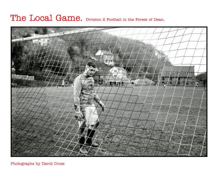 View The Local Game. by David Cross
