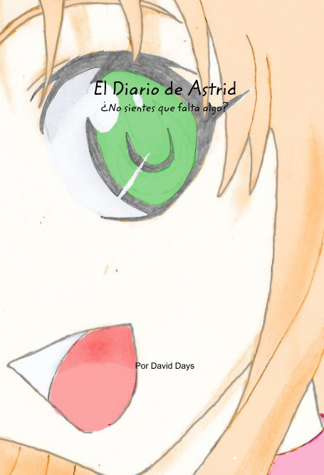 View El Diario de Astrid by David Days
