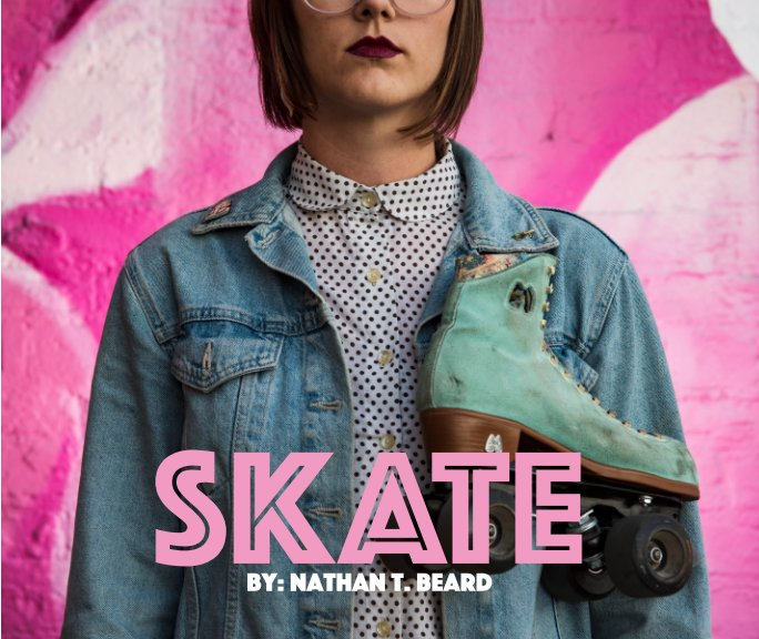 View Skate by Nathan T. Beard