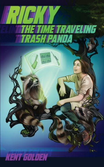 View Ricky the Time Traveling Trash Panda by Kent Golden