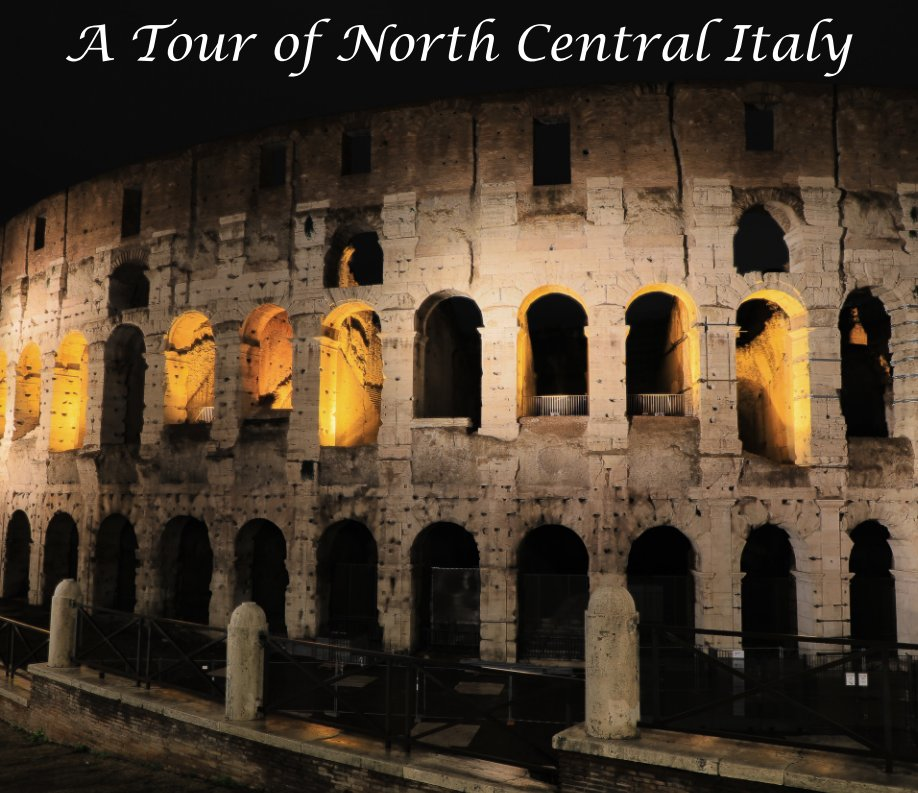 View A Tour of North Central Italy by Dave Bruffy