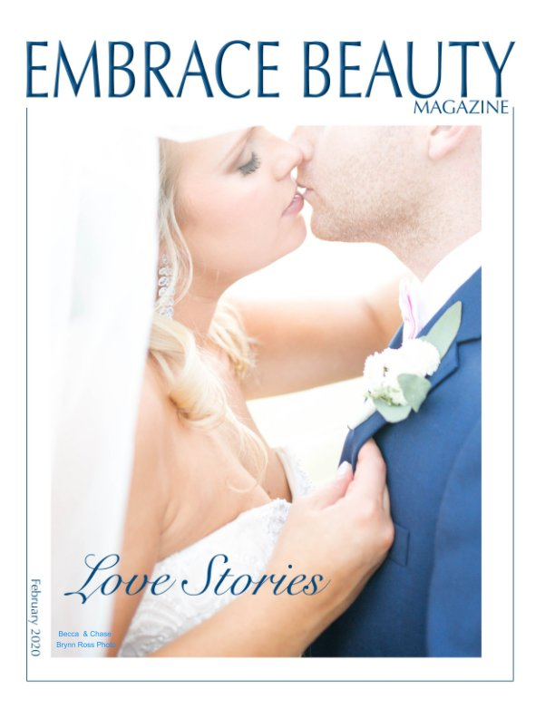 View Embrace Beauty Magazine 2nd Annual Love Stories by Laylonna L Hurley