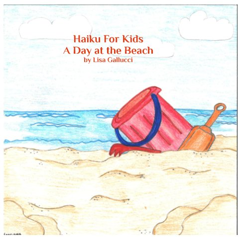 View Haiku For Kids by Lisa Gallucci