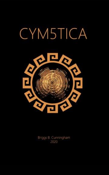 View Cym5tica by Briggs B Cunningham