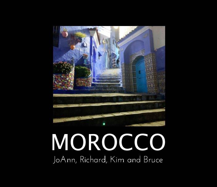 View Morocco by JoAnn - Richard - Kim - Bruce