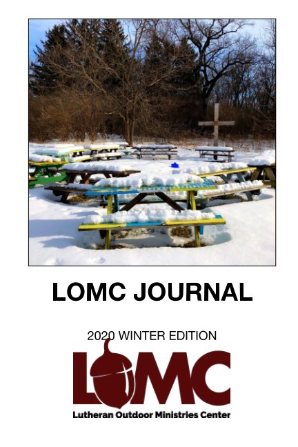 View LOMC Journal: Winter 2020 Edition by Rob Gieraltowski
