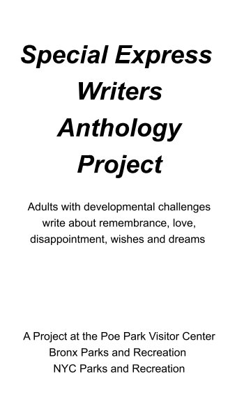 View Special Express Writers Anthology Project by Poe Park Visitor Center