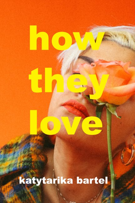 View how they love by katytarika bartel