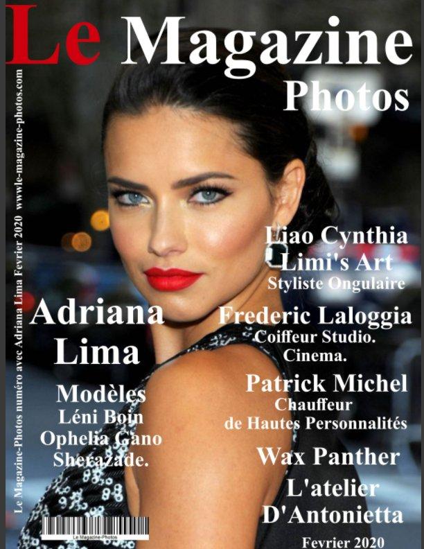 View Le Magazine-Photos de Fevrier 2020 avec Adriana Lima by Le Magazine-Photos, DBourgery