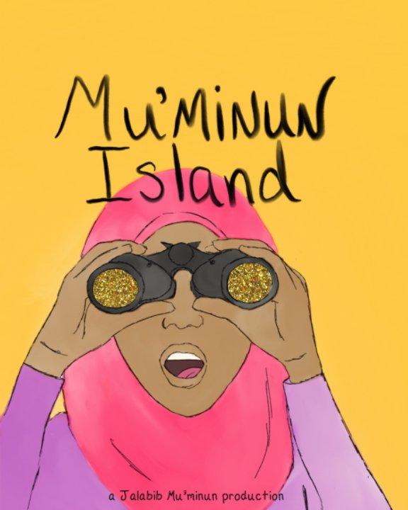 View Mu'minun Island by K. Shamere, Maryam Emani