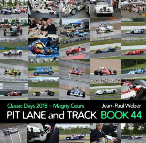 View Pit lane and Track - BOOK 44 by Jean-Paul Weber