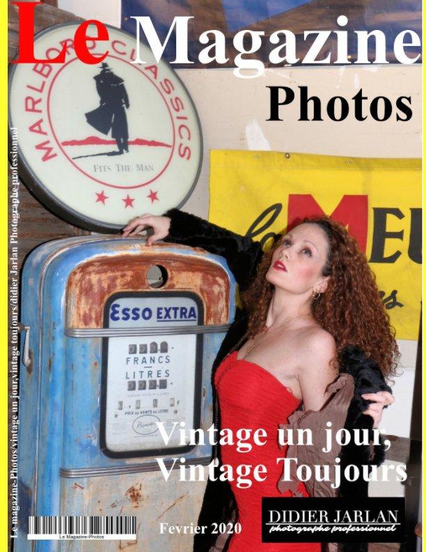 View Le Magazine-Photos Vintage un jour vintage toujours. De magnifiques photos de Vintage de Didier Jarlan Photographe Pro by Le Magazine-Photos