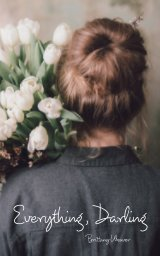 Everything, Darling book cover