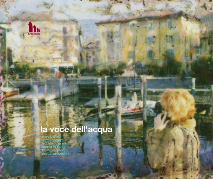 View La Voce dell'Acqua by Fondazione l'Arsenale