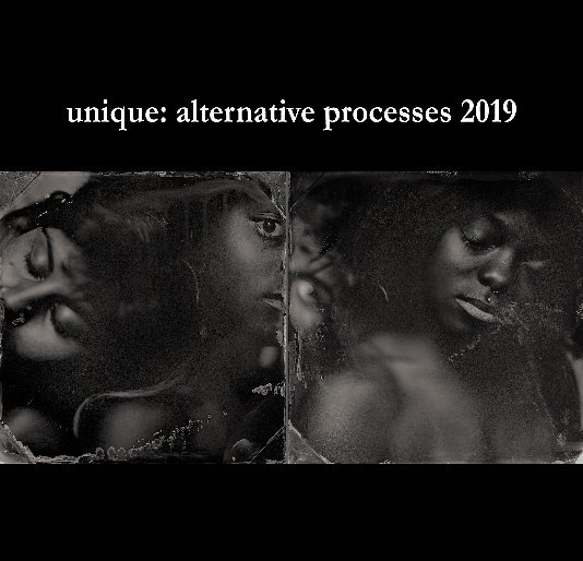 View unique: alternative processes 2019 by A Smith Gallery