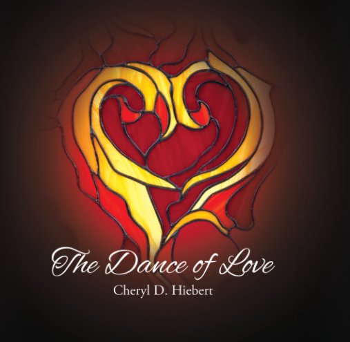 View The Dance of Love by Cheryl Hiebert