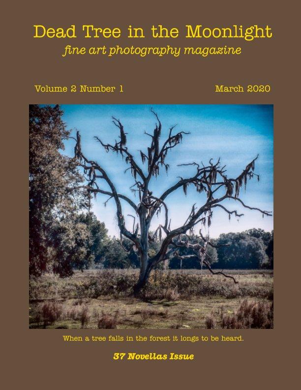 View Dead Tree in the Moonlight by Gene Lazo