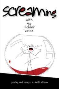Screaming With My Indoor Voice book cover