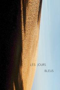 Les jours bleus book cover