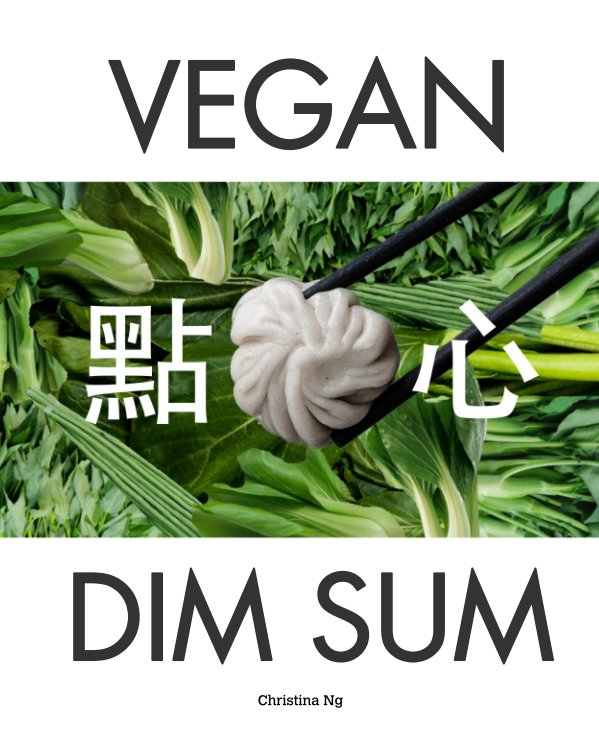 Visualizza Vegan Dim Sum di Christina Ng