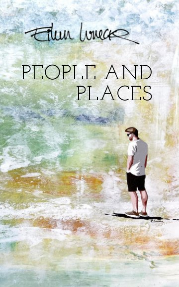 Ver People and Places por Eileen Lunecke