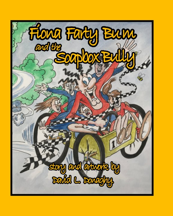 View Fiona Farty Bum and the Soapbox Bully by David L. Donaghy