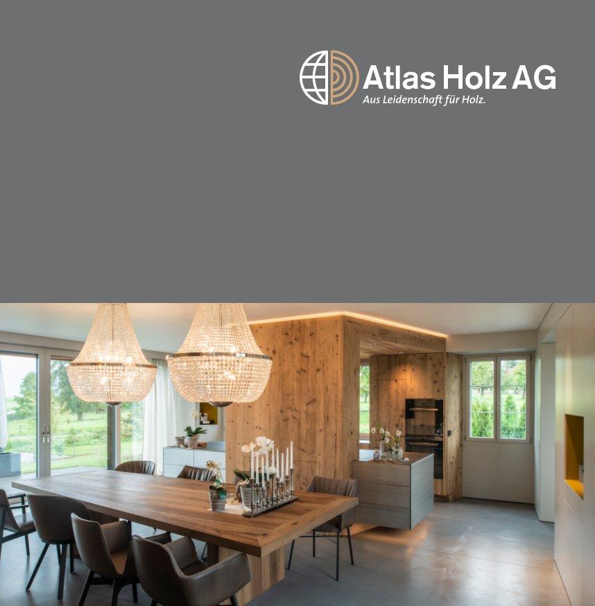 Ver Aus Leidenschaft für Holz - Edition 02 por Atlas Holz AG