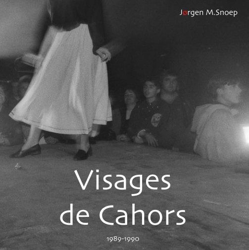 Bekijk Visages de Cahors (Compact) op Jørgen M. Snoep © 02-2020