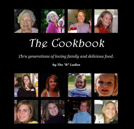 """Ver The Cookbook por The """"B"""" Ladies"""