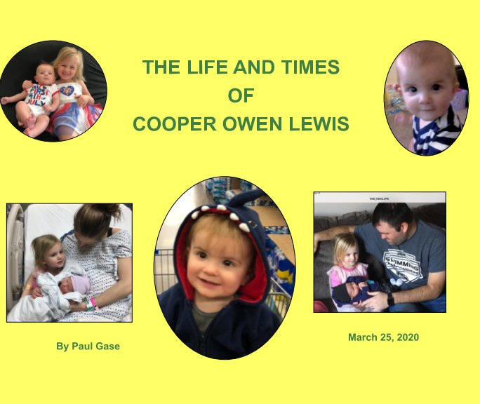 View The Life and Times of Cooper Owen Lewis by Paul Gase