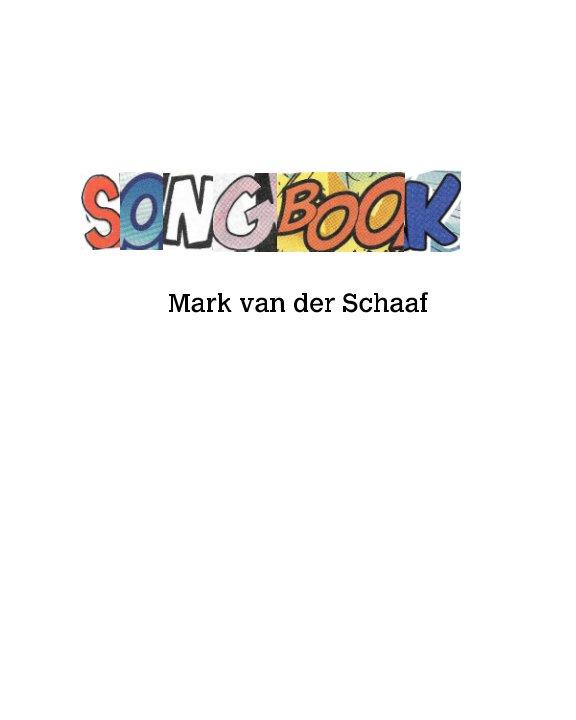 View Songbook by Mark van der Schaaf