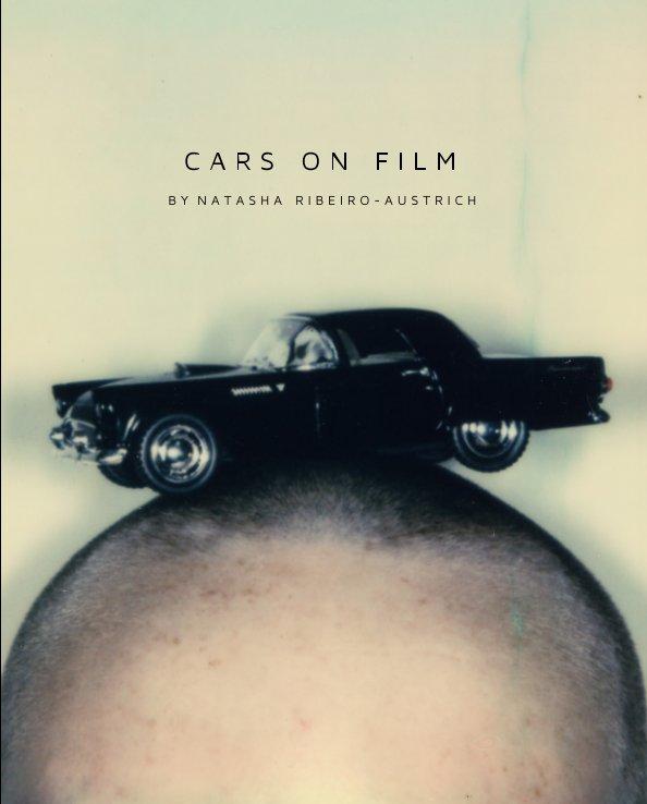 View Cars on Film by Natasha Ribeiro-Austrich