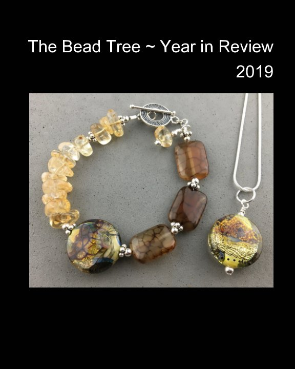 View The Bead Tree - Year in Review 2019 by Carrie Hamilton