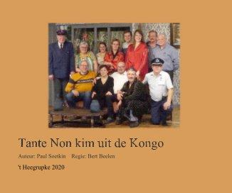 Tante Non kim uit de Kongo book cover