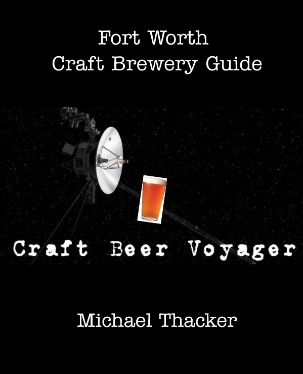 View The Craft Beer Voyager by Michael Thacker