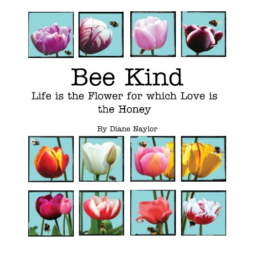 View Bee Kind by Diane Naylor
