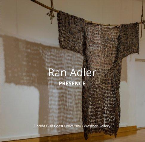 View Presence - Ran Adler by Ran Adler