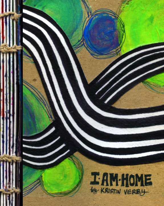 View I am Home by Kristin A. Verby