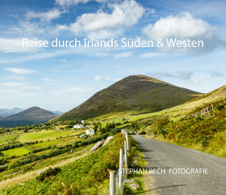 Reise durch Irlands Süden und Westen nach STEPHAN RECH   FOTOGRAFIE anzeigen
