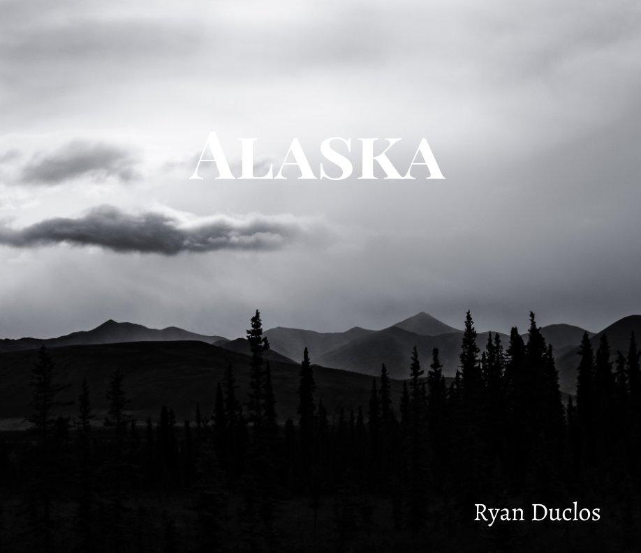 View Alaska by Ryan Duclos