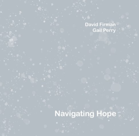 View Navigating Hope by David Firman, Gail Perry